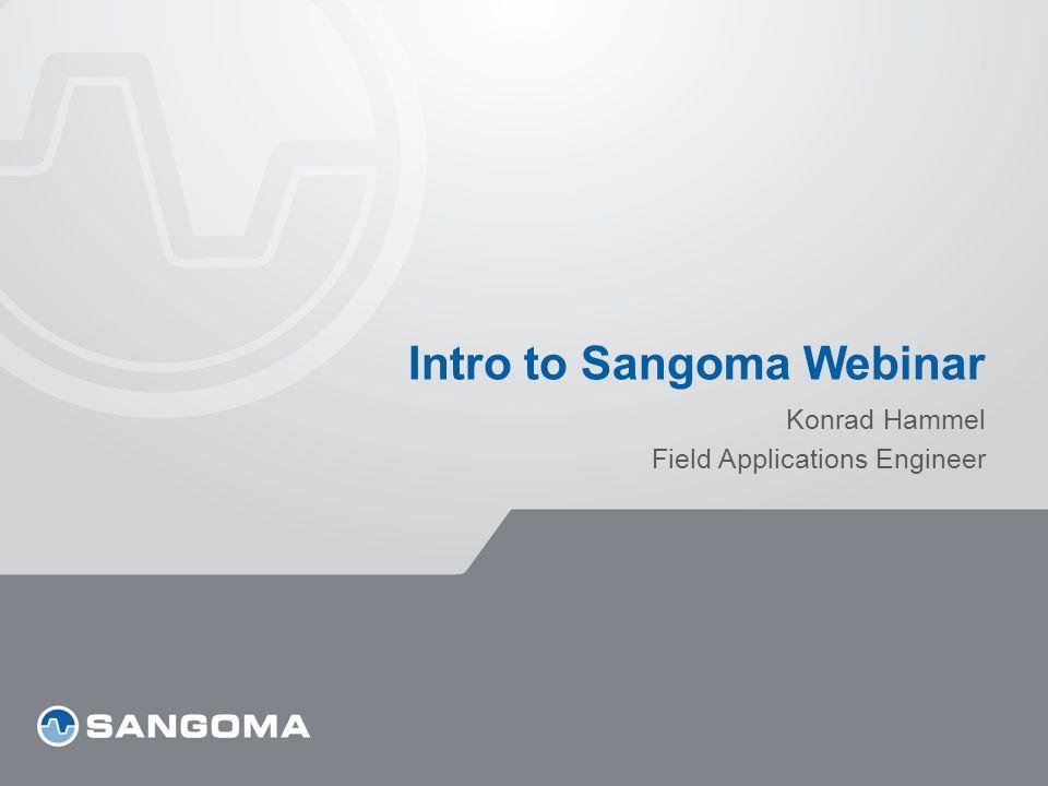 Intro to Sangoma Webinar Konrad Hammel Field Applications Engineer