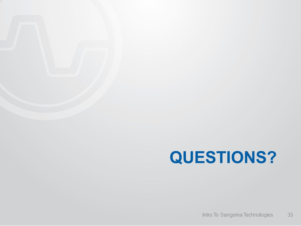 QUESTIONS Intro To Sangoma Technologies35