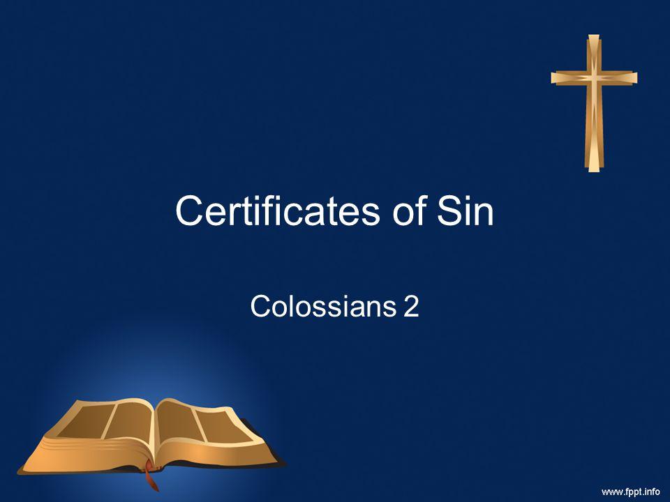 Certificates of Sin Colossians 2