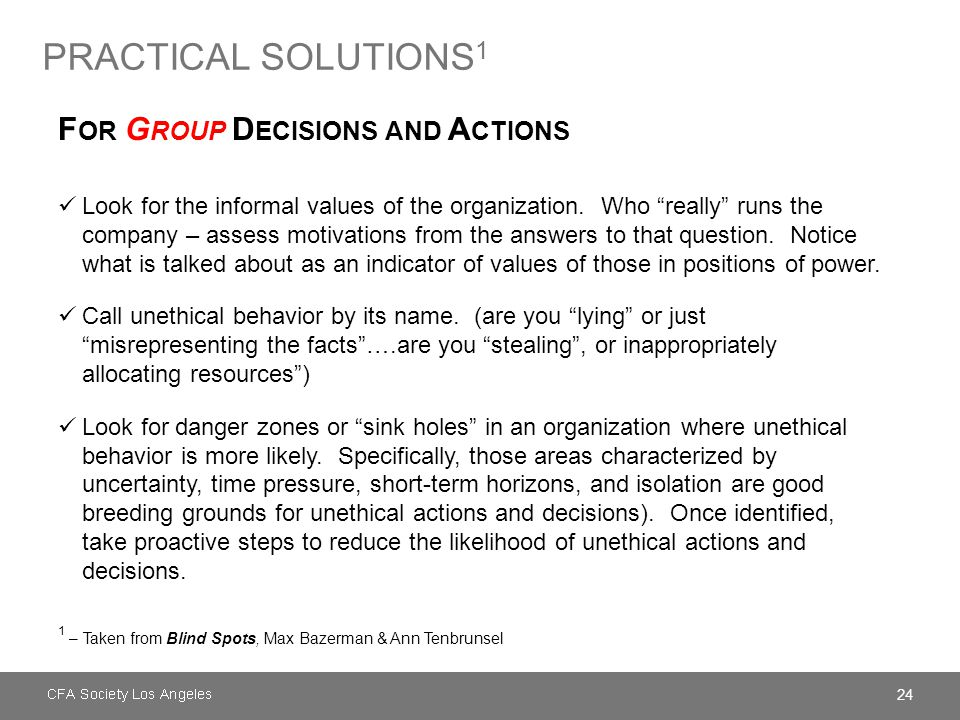 "24 PRACTICAL SOLUTIONS 1 F OR G ROUP D ECISIONS AND A CTIONS Look for the informal values of the organization. Who ""really"" runs the company – assess"