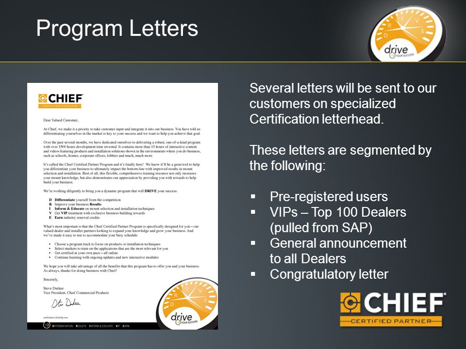 Program Letters Several letters will be sent to our customers on specialized Certification letterhead.