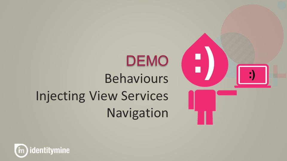 DEMO Behaviours Injecting View Services Navigation