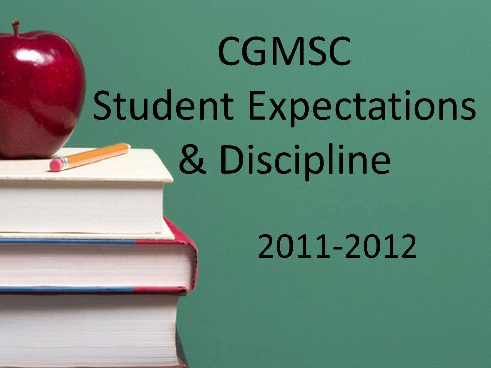 CGMSC Student Expectations & Discipline 2011-2012
