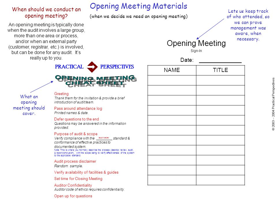 © 2003 – 2004 Practical Perspectives When should we conduct an opening meeting.