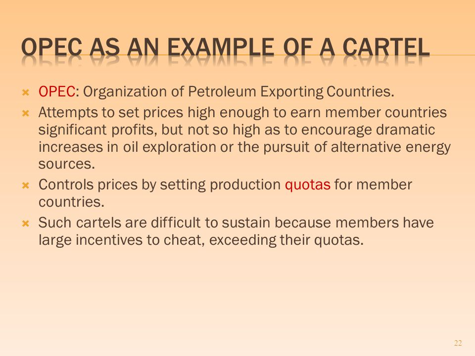  OPEC: Organization of Petroleum Exporting Countries.