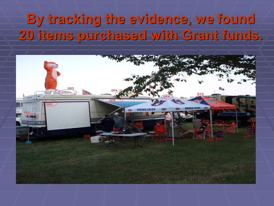 By tracking the evidence, we found 20 items purchased with Grant funds.