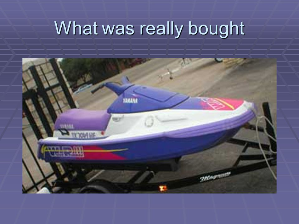 What was really bought