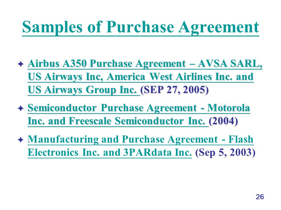 26 Samples of Purchase Agreement  Airbus A350 Purchase Agreement – AVSA SARL, US Airways Inc, America West Airlines Inc.