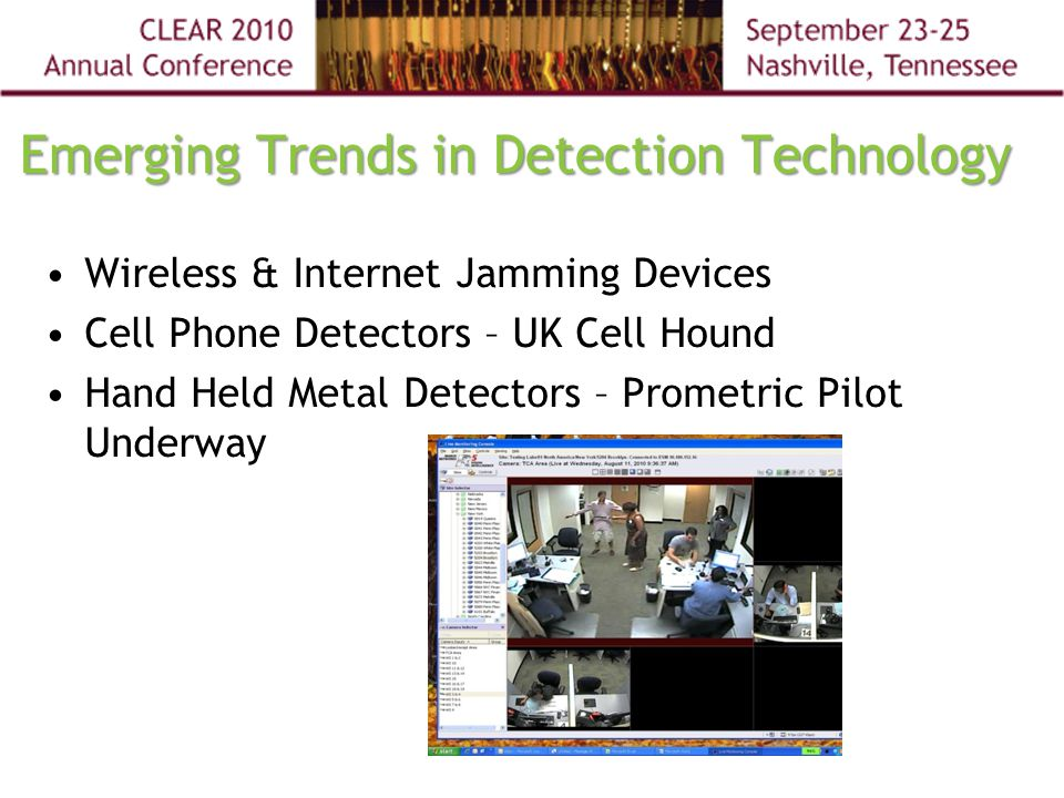 Emerging Trends in Detection Technology Wireless & Internet Jamming Devices Cell Phone Detectors – UK Cell Hound Hand Held Metal Detectors – Prometric Pilot Underway