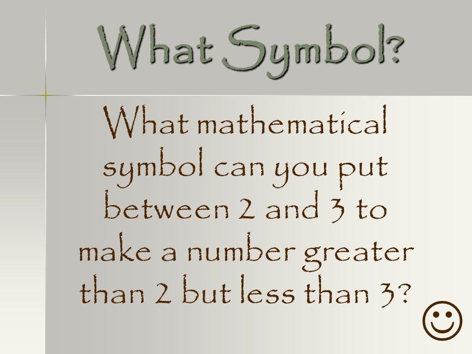 What Symbol.