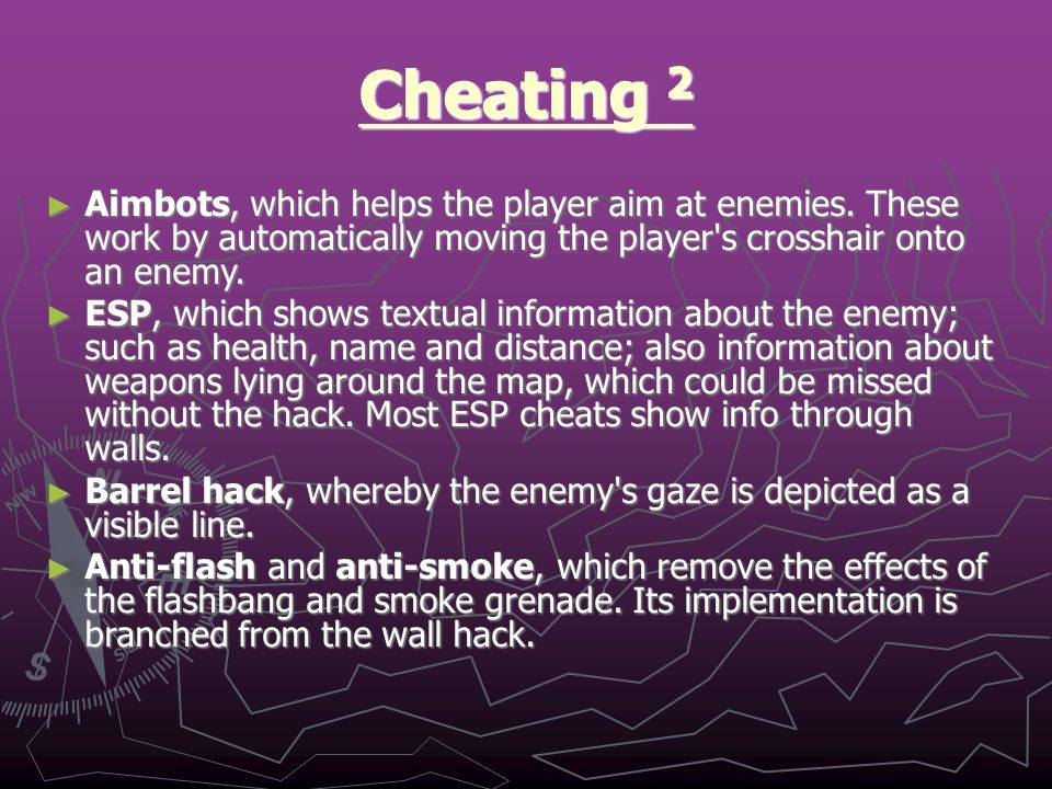 Cheating 2 ► Aimbots, which helps the player aim at enemies.