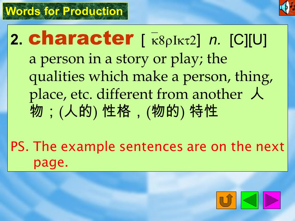 Words for Production 1. fable [ `febL ] n. [C] a story which teaches a lesson or truth, especially one in which animals or objects speak 寓言故事 Fables u