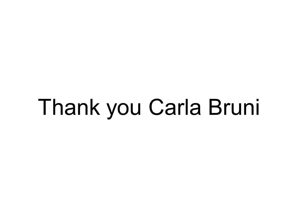 Thank you Carla Bruni