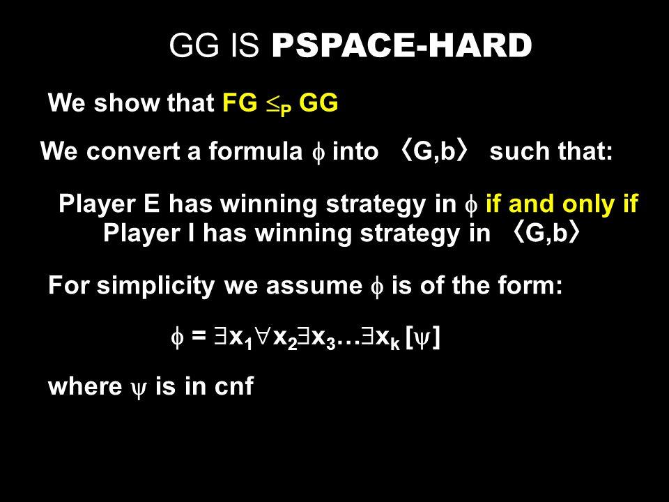 GENERALIZED GEOGRAPHY b a e c d f g i h