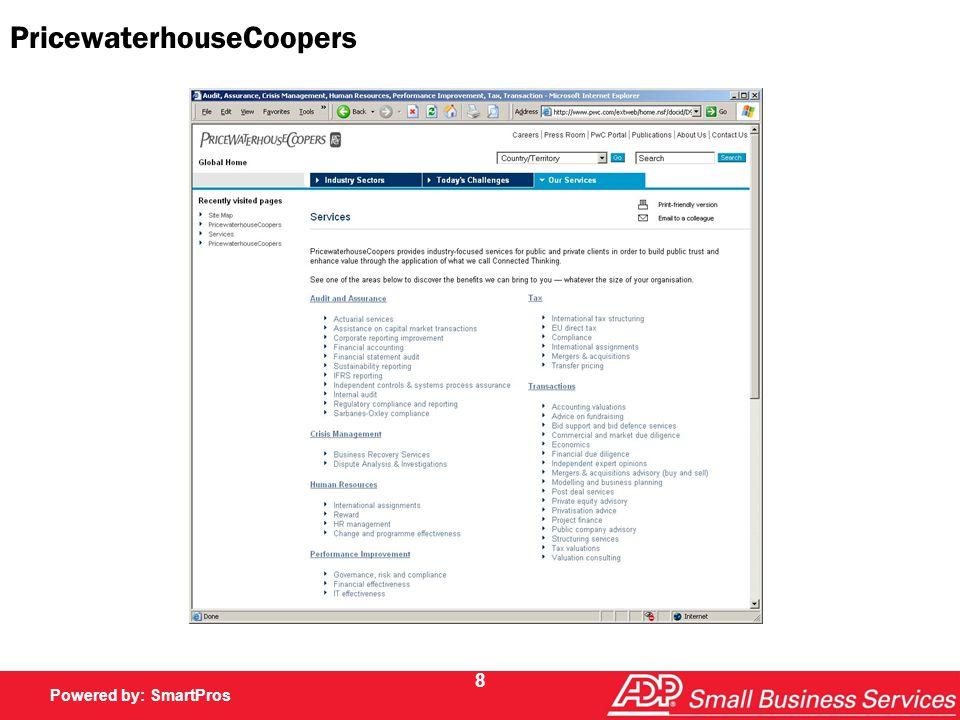 Powered by SmartPros Powered by: SmartPros 8 PricewaterhouseCoopers