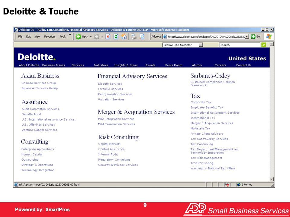 Powered by SmartPros Powered by: SmartPros 9 Deloitte & Touche