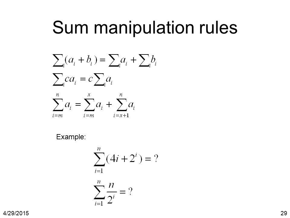 4/29/201529 Sum manipulation rules Example: