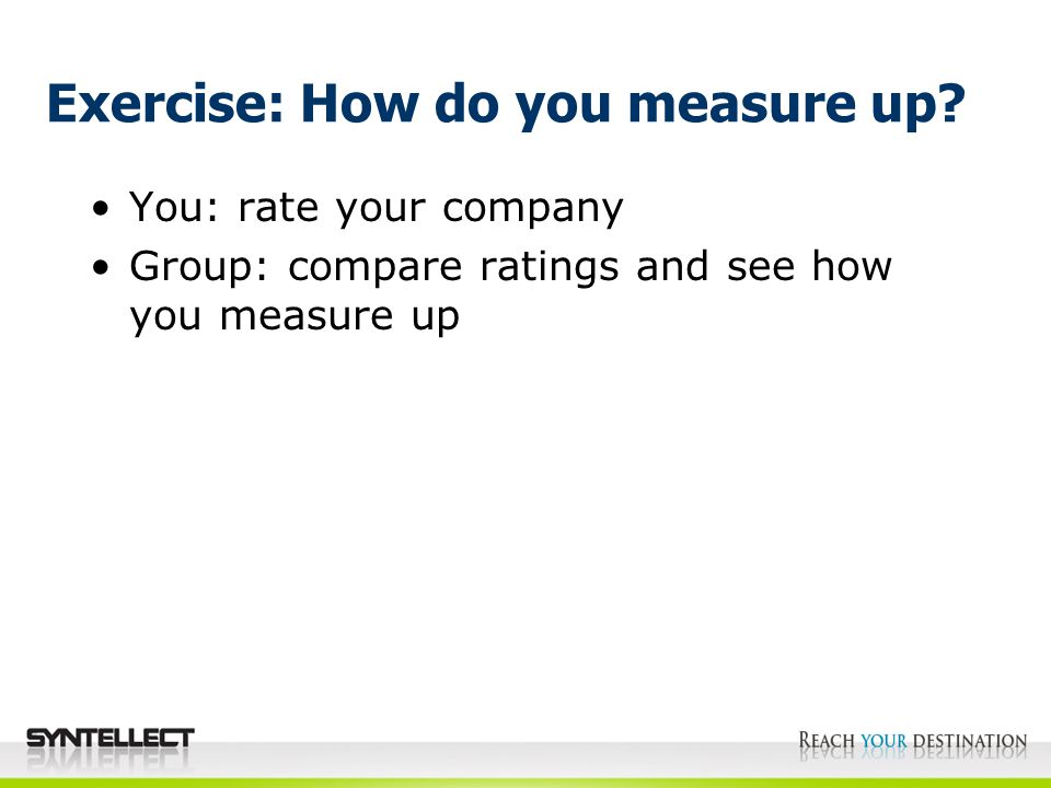 Exercise: How do you measure up.