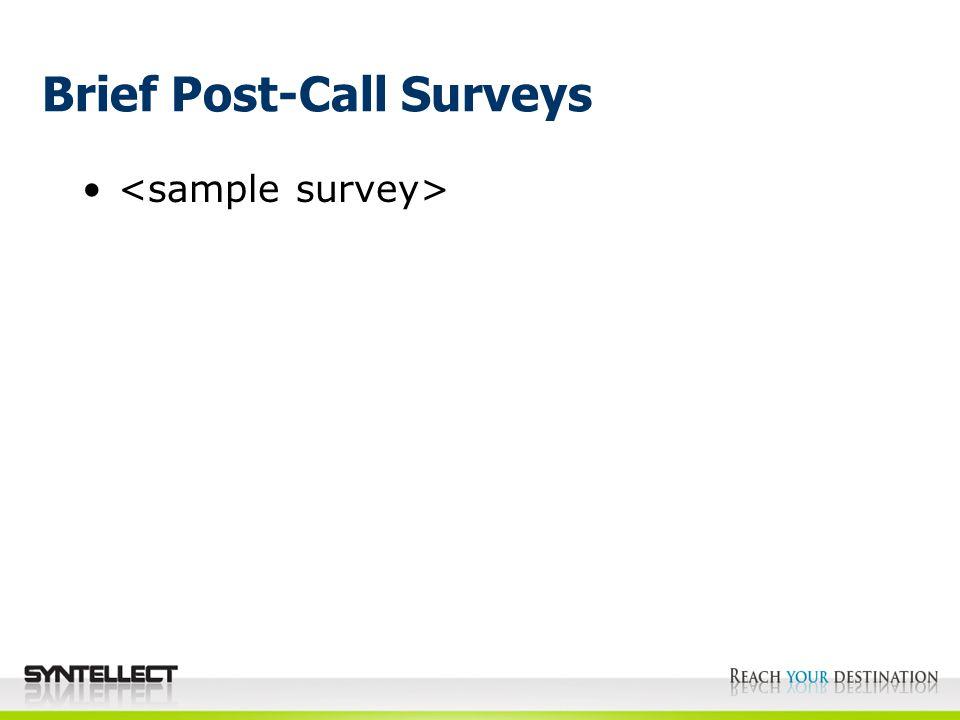 Brief Post-Call Surveys