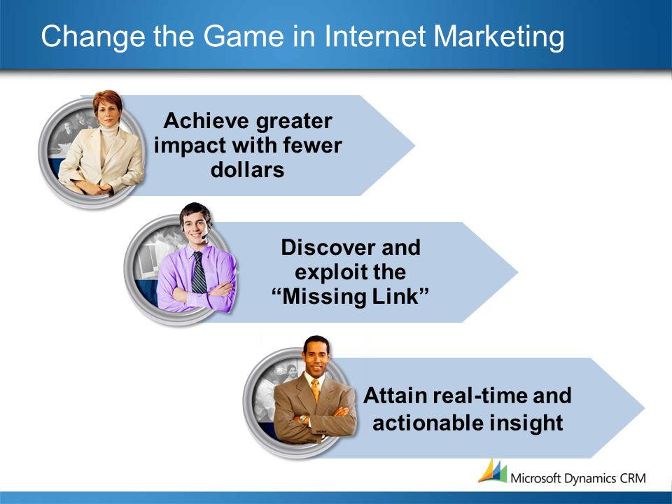 "Achieve greater impact with fewer dollars Change the Game in Internet Marketing Discover and exploit the ""Missing Link"" Attain real-time and actionabl"