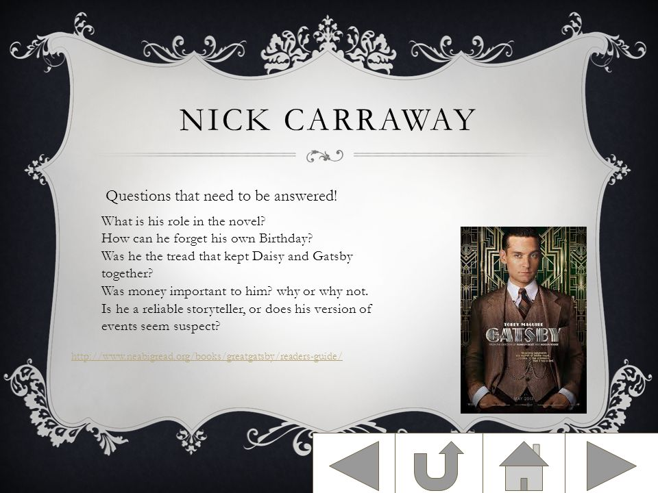 NICK CARRAWAY Questions that need to be answered.