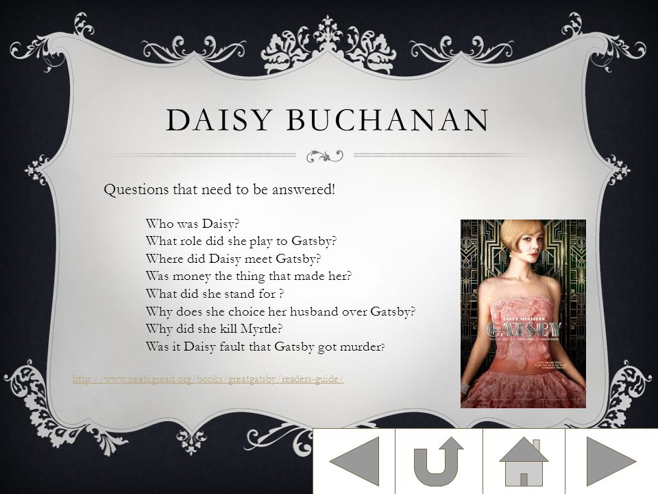 DAISY BUCHANAN Questions that need to be answered.