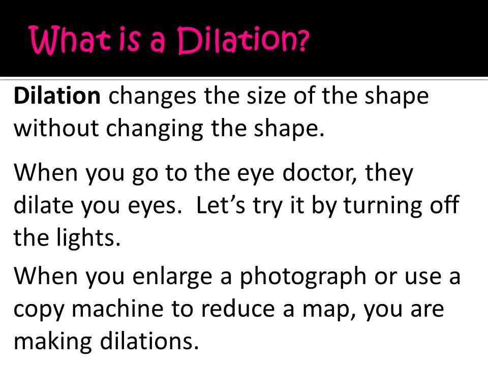 Enlarge means to make a shape bigger.Reduce means to make a shape smaller.