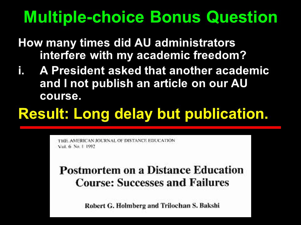 How many times did AU administrators interfere with my academic freedom? i.A President asked that another academic and I not publish an article on our