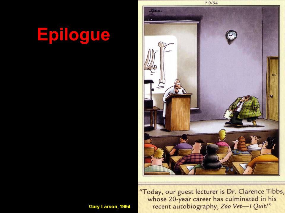 Epilogue Gary Larson, 1994