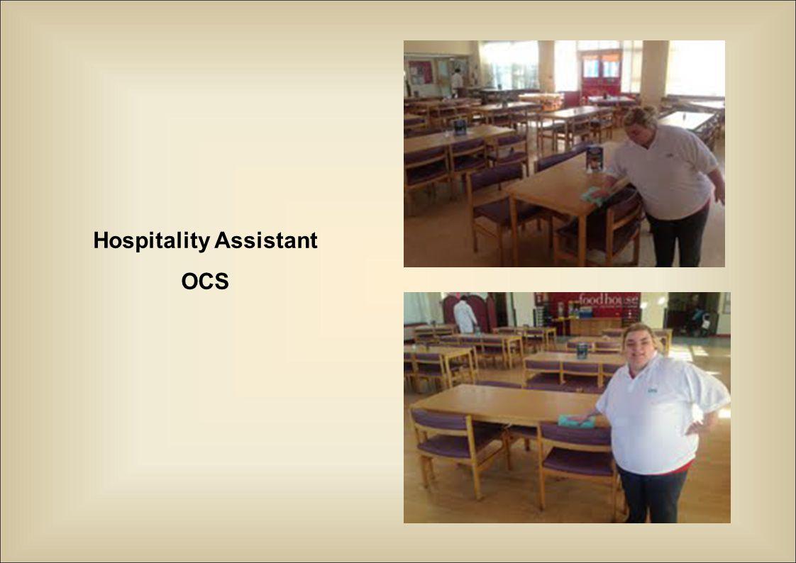 Hospitality Assistant OCS
