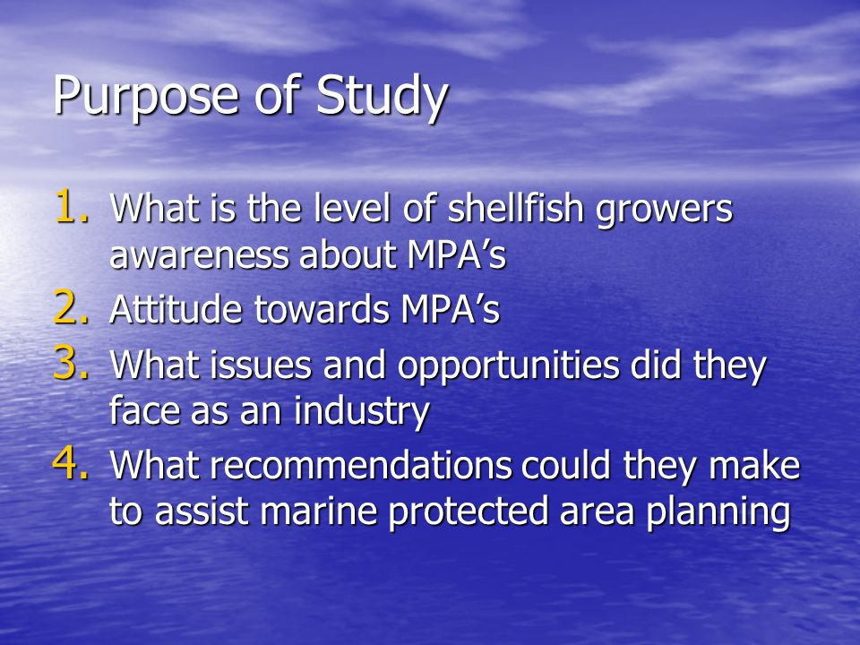 Methodology Focus Group Method Focus Group Method –Opportunity for voice of the shellfish growers to be heard and capture points of view Purposive sampling Purposive sampling –data lists obtained from the B.C.
