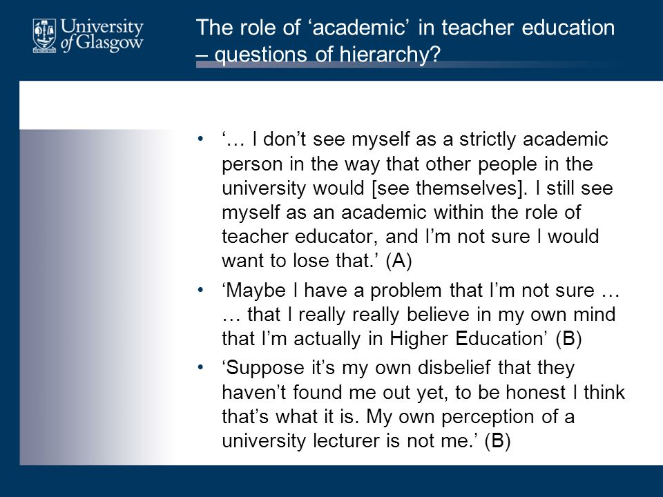 The role of 'academic' in teacher education – questions of hierarchy.