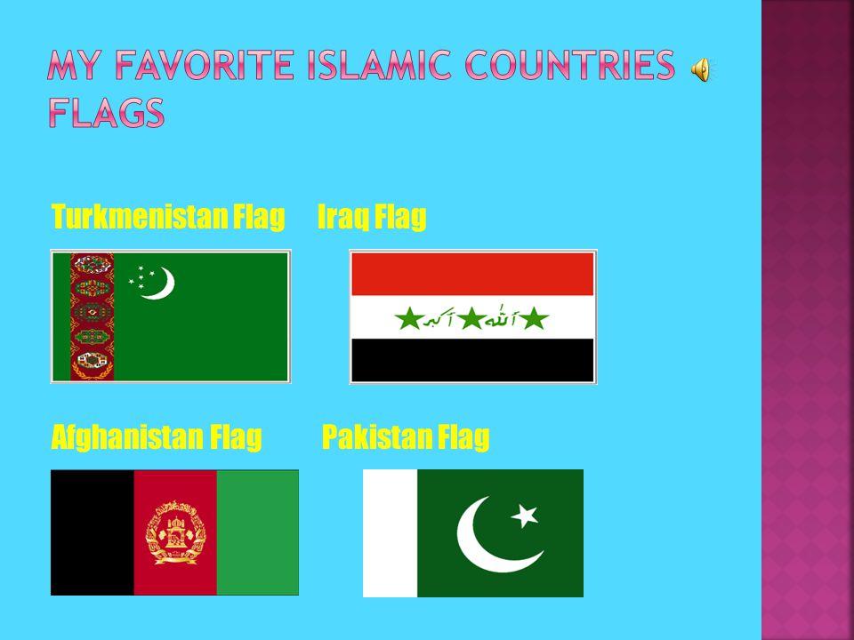 Turkmenistan Flag Iraq Flag Afghanistan Flag Pakistan Flag