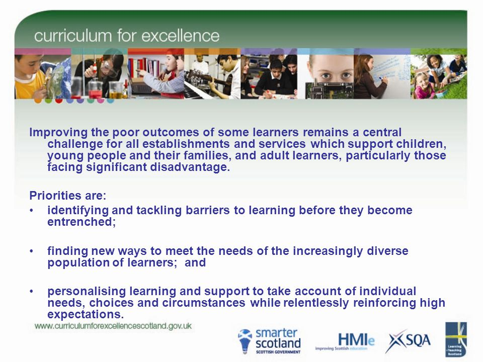 Review of learning and planning of next steps Gaining access to learning activities which will meet their needs Planning for opportunities for achievementPreparing for changes and choices and support through changes and choicesPre-school centres and schools working with partners The Five Entitlements to Support How good is our additional support.