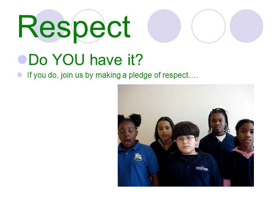 Respect Make a pledge…