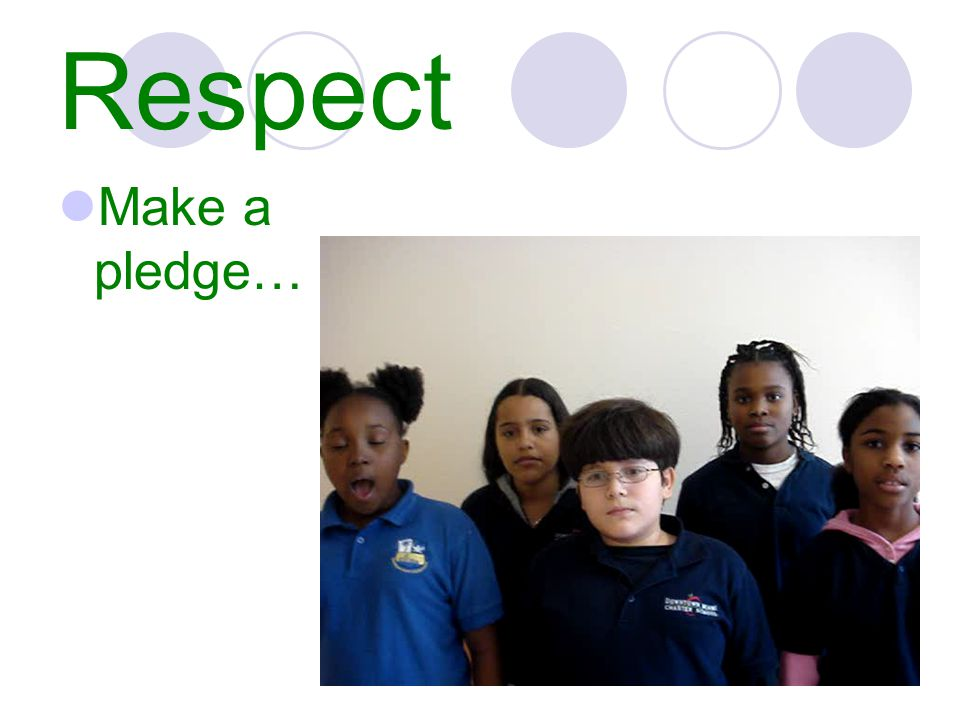 Respect Make a pledge…