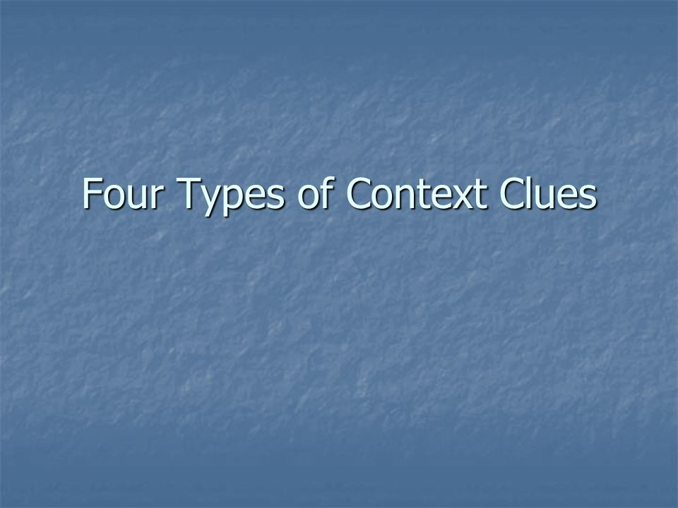 Four Types of Context Clues