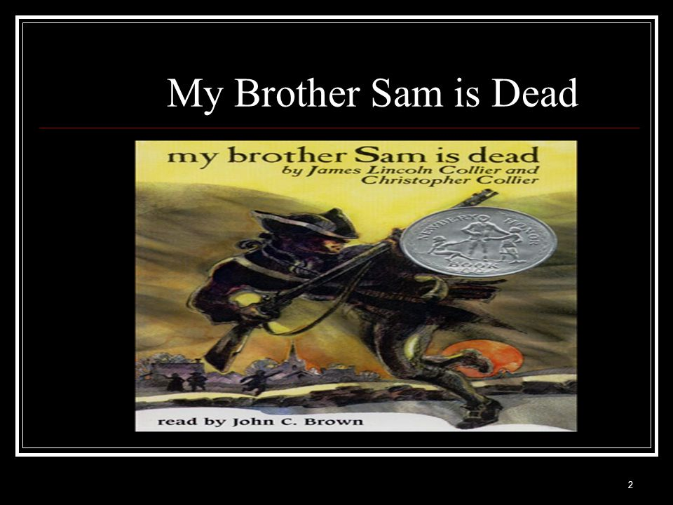13 My Brother Sam is Dead Ch.