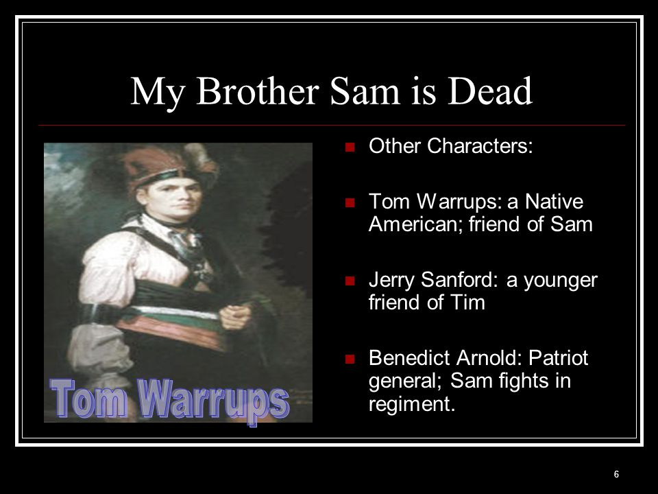 27 My Brother Sam is Dead Ch.