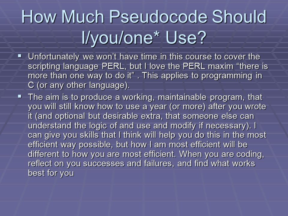 How Much Pseudocode Should I/you/one* Use.