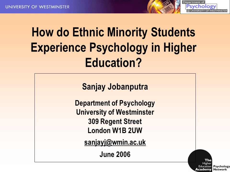 How do Ethnic Minority Students Experience Psychology in Higher Education.
