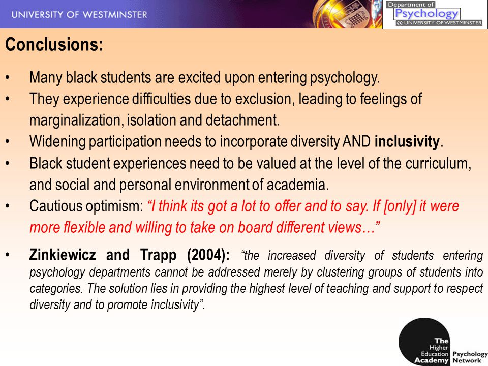 Conclusions: Many black students are excited upon entering psychology.