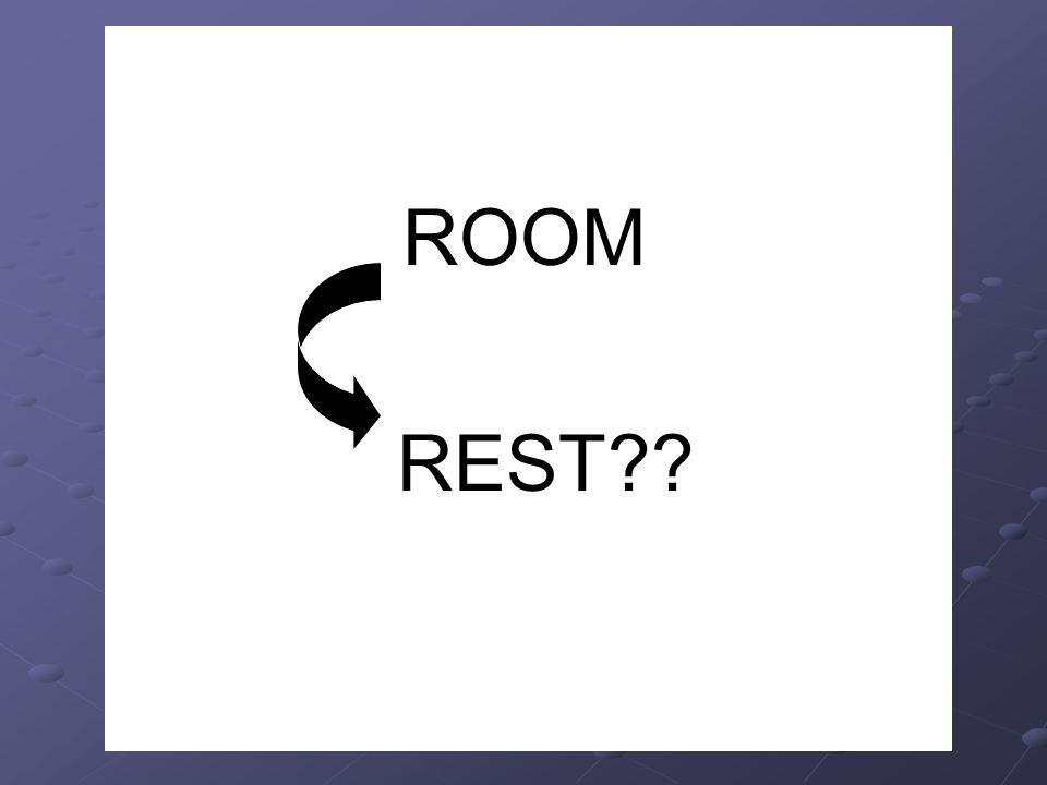 ROOM REST REST