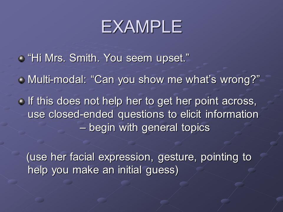 EXAMPLE Hi Mrs. Smith.