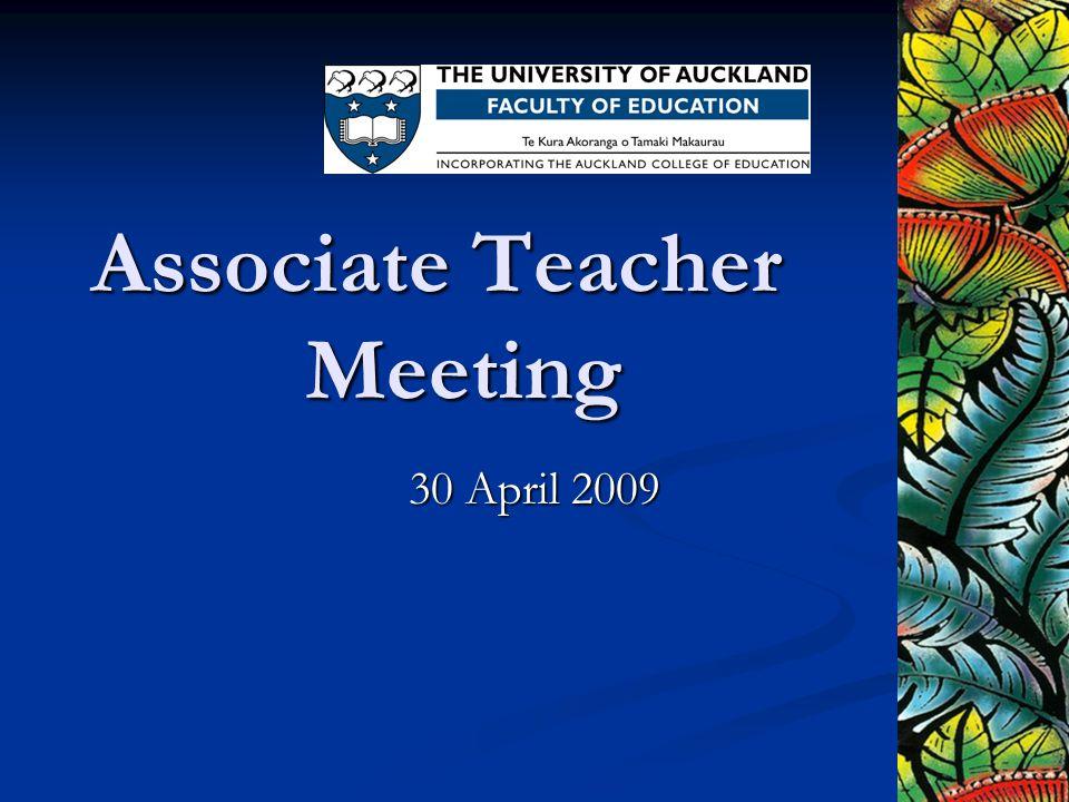 Associate Teacher Meeting 30 April 2009
