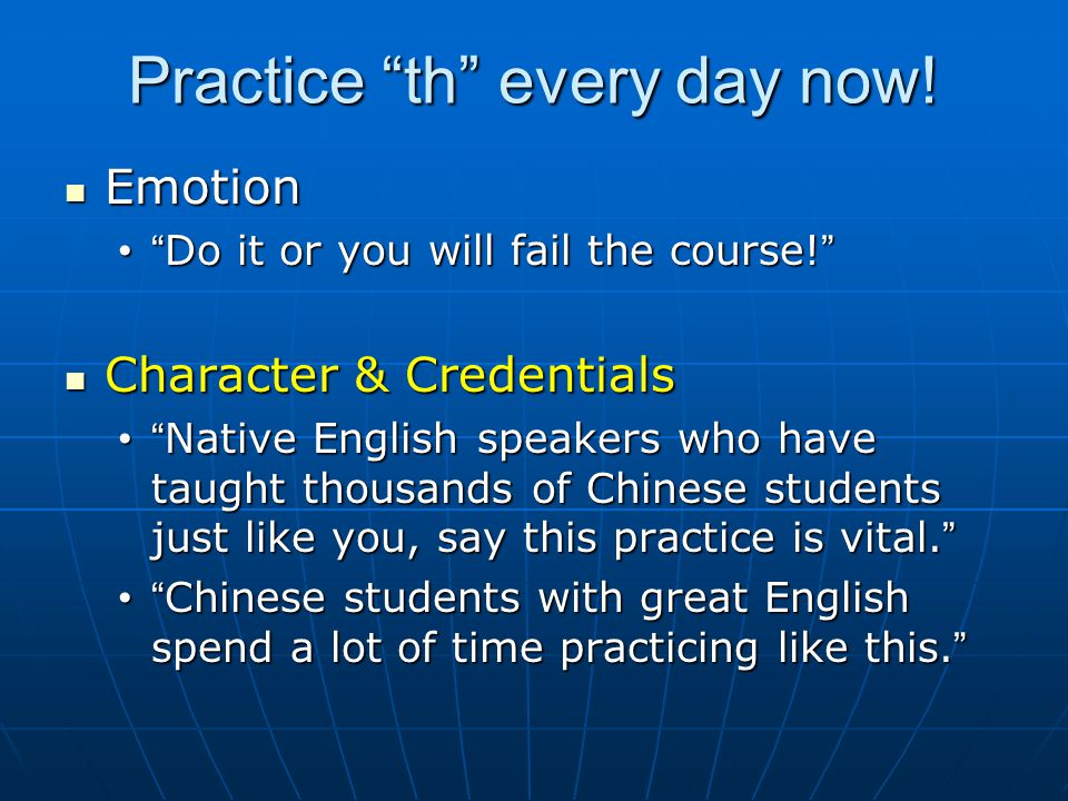 "Practice ""th"" every day now! Emotion Emotion "" Do it or you will fail the course! """" Do it or you will fail the course! "" Character & Credentials Char"