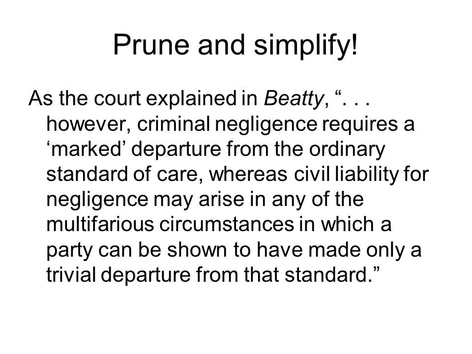 Prune and simplify. As the court explained in Beatty, ...