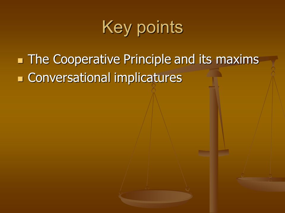 Difficulties The violations of the cooperation maxims The violations of the cooperation maxims