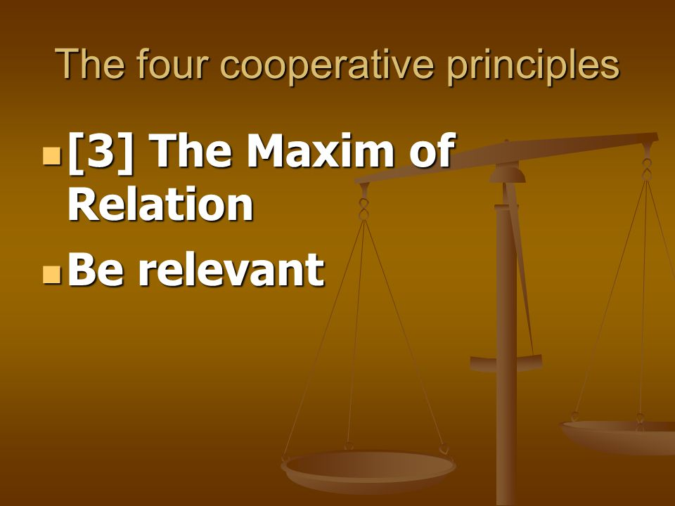 The flouting of the maxim of relation: Ex.(6) A: I ' m out of petrol.