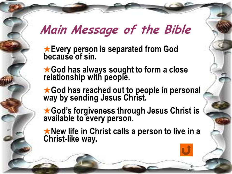5 Main Message of the Bible ★ Every person is separated from God because of sin.